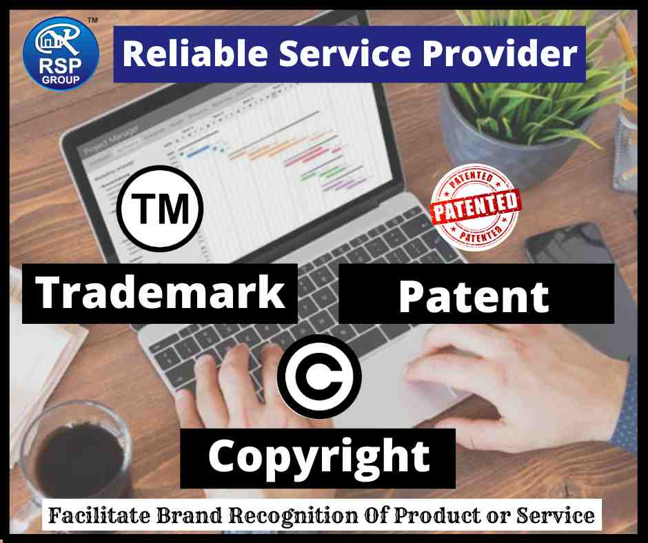 Best Services for Trademark, Patent and Copyright in India.